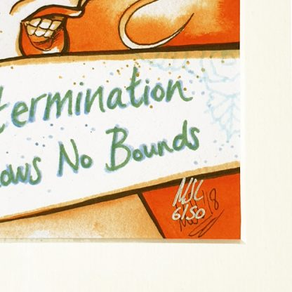 Signed and numbered 'Determination Has No Bounds' limited edition art print by Mel Langton Art