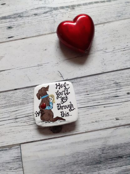 you get through this magnet