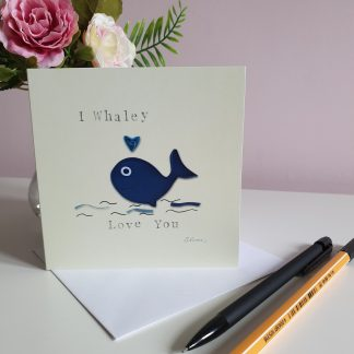 Valentines day card, whaley love you, anniversary card