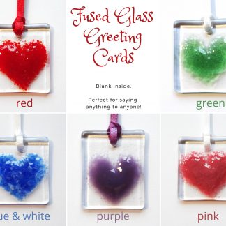 Greeting card with gift - fused glass heart light catcher - choice of colours
