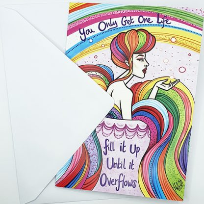 You Only Get One Life greetings card by Mel Langton Art