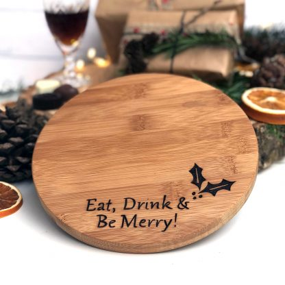 Eat Drink Be Merry Christmas Board