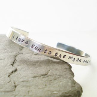 I love you to the moon and back hand stamped cuff bracelet