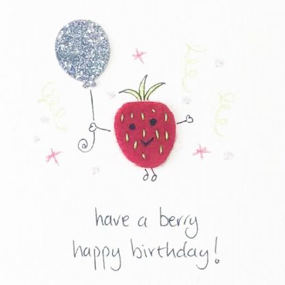 Handmade Have a Berry Happy Birthday Card