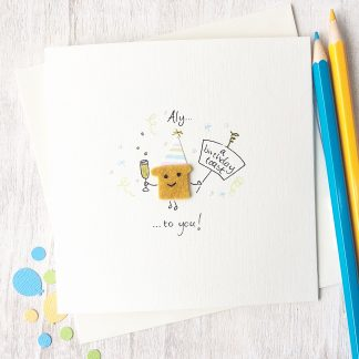 Handmade, personalised Birthday Toast Card
