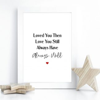 loved you then A4 print