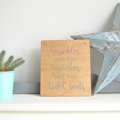 Plywood wooden rectangular bathroom sign Sprinkles are for Cupcakes by LouLou & Reg