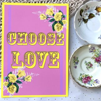 Choose Love Happy Positive Vinatge Print