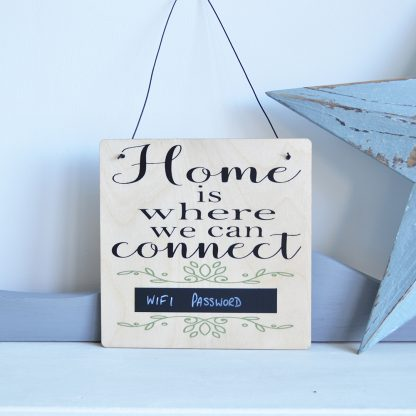 Home is where we can connect wooden sign with wifi password chalkboard