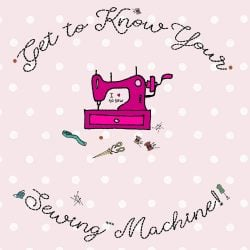 Online Sewing Machine Course by Oh Sew Creative