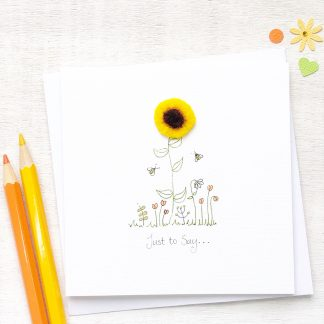 Handmade, personalised sunflower just to say any occasion card